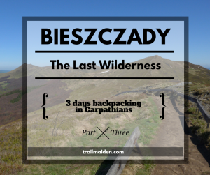 Bieszczady – The Last Wilderness