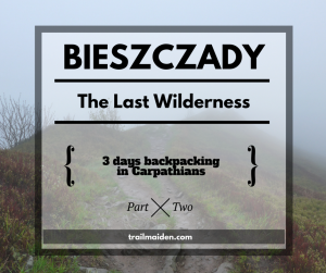 Bieszczady – The Last Wilderness p.2