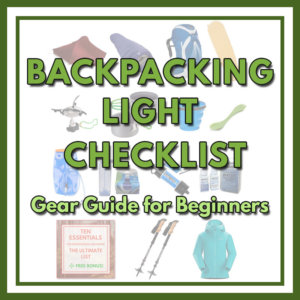 Backpacking Light Checklist – Gear Guide for Beginners