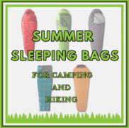 Quality Summer Sleeping Bags for Camping and Hiking