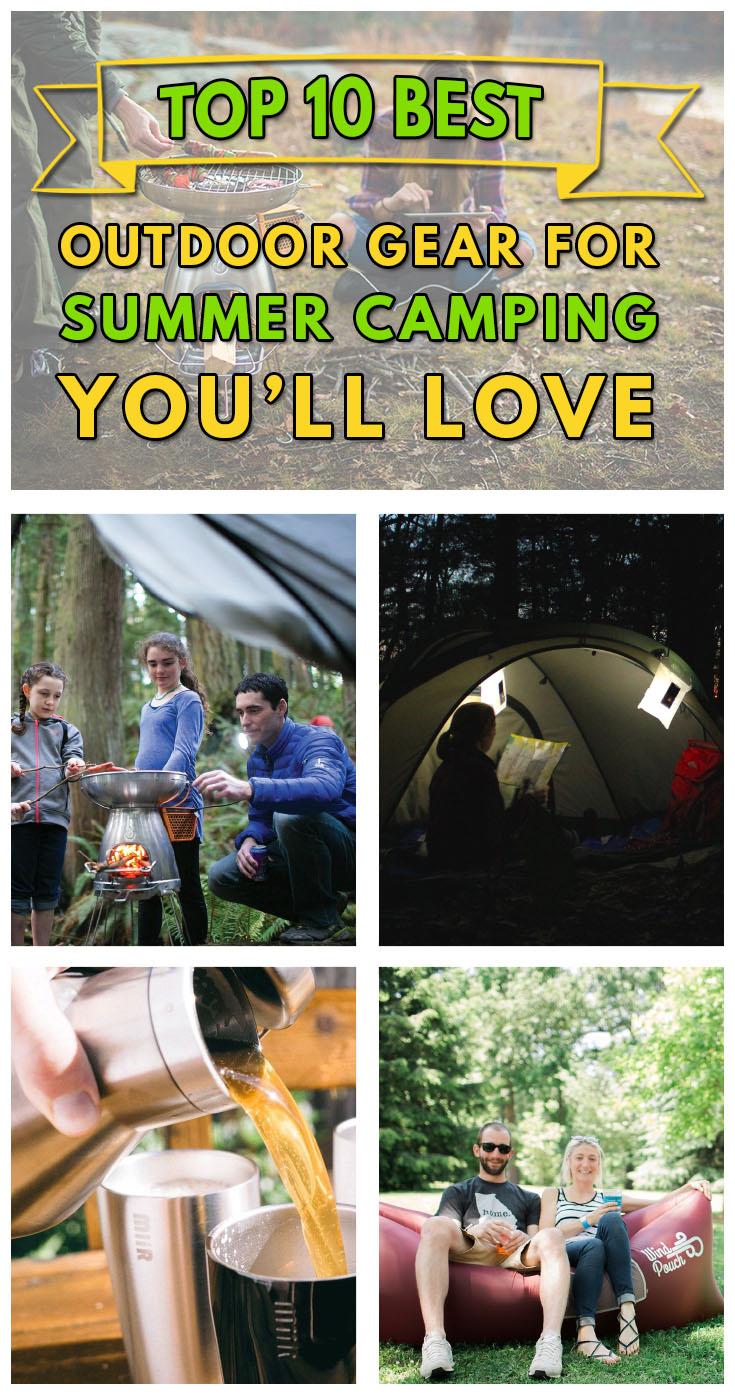 Top 10 Best Outdoor Gear for Summer Camping
