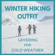 Winter Hiking Outfit – Perfect Layering for Cold Weather