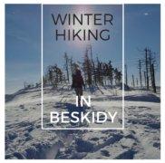 Winter Hiking in Beskidy