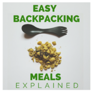 Easy Backpacking Meals – Dehydrated Food Explained